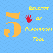 5 Benefits of plagiarism tool to improve quality SEO and Ranking