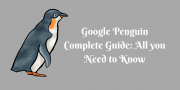 Google Penguin Algorithm Complete Guide: All you Need to Know