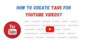 How to Create Tags for Youtube Videos?